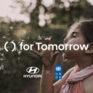 Hyundai и Программа развития ООН запускают глобальный проект «for Tomorrow»